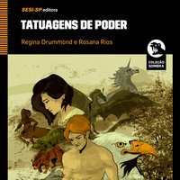 Tatuagens de Poder - Regina Drummond, Rosana Rios