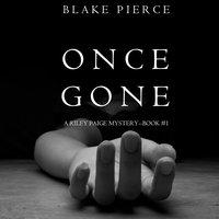 Once Gone - Blake Pierce
