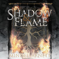 Shadow & Flame - Mindee Arnett