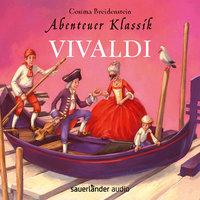 Abenteuer Klassik: Vivaldi - Cosima Breidenstein