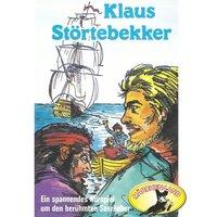 Abenteurer unserer Zeit: Klaus Störtebekker - Kurt Stephan