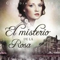 El misterio de la rosa - Claudia Cardozo