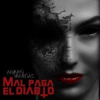 Mal paga el diablo - Alvaro Vanegas