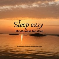 Sleep Easy- Mindfulness for sleep - Cathy Kristersson