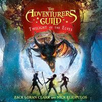 Twilight of the Elves - Nick Eliopulos, Zack Loran Clark