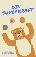 Din Superkraft - Cathrin Nilsson