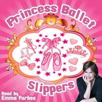 Princess Ballet Slippers - Tim Firth