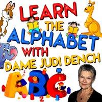 Learn the Alphabet with Dame Judi Dench - Tim Firth, Martha Ladly Hoffnung