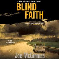 Blind Faith - Joe McGinniss