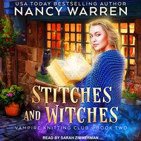 Stitches and Witches - Nancy Warren