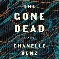 The Gone Dead - Chanelle Benz