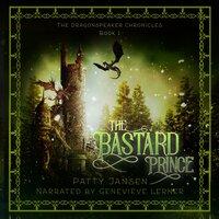 The Bastard Prince - Patty Jansen