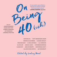 On Being 40(ish) - Lindsey Mead