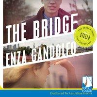 The Bridge - Enza Gandolfo