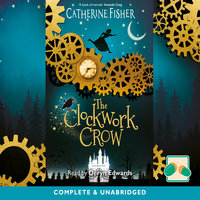 The Clockwork Crow - Catherine Fisher