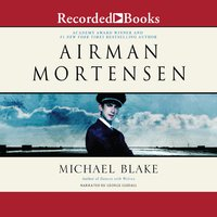 Airman Mortensen - Michael Blake