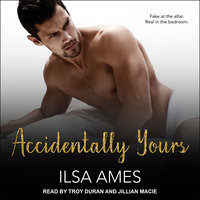 Accidentally Yours - Ilsa Ames