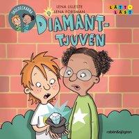 Diamant-tjuven - Lena Lilleste