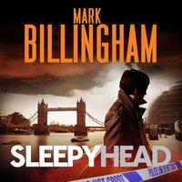 Sleepyhead - Mark Billingham