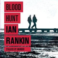 Blood Hunt - Ian Rankin