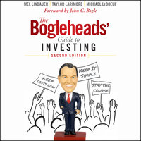 The Bogleheads' Guide to Investing - Michael Leboeuf, Taylor Larimore, Mel Lindauer