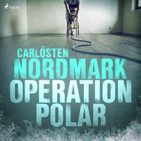 Operation Polar - Carlösten Nordmark