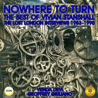 Nowhere to Turn– The Best of Vivian Stanshall - Vrnda Devi & Geoffrey Giuliano