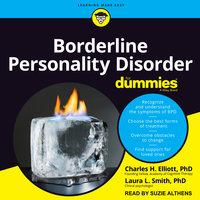 Borderline Personality Disorder For Dummies - Charles H. Elliott, Laura L. Smith