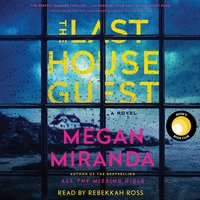 The Last House Guest - Megan Miranda