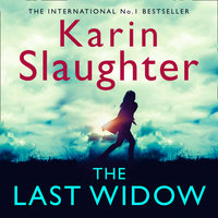 The Last Widow - Karin Slaughter
