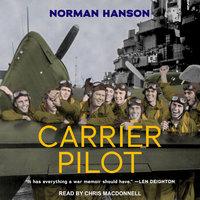 Carrier Pilot - Norman Hanson