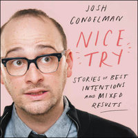 Nice Try - Josh Gondelman
