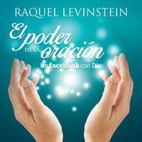El poder de la oración - Raquel Levinstein