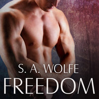 Freedom - S.A. Wolfe