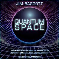 Quantum Space - Jim Baggott