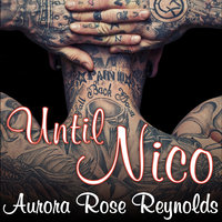 Until Nico - Aurora Rose Reynolds