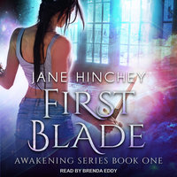 First Blade - Jane Hinchey