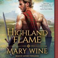 Highland Flame - Mary Wine
