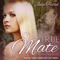 One True Mate - Julie Trettel
