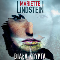 Biała krypta - Mariette Lindstein