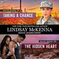 Taking a Chance/The Hidden Heart - Lindsay McKenna