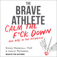 The Brave Athlete - Simon Marshall, Lesley Paterson