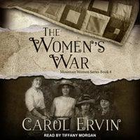 The Women's War - Carol Ervin