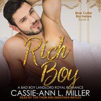 Rich Boy - Cassie-Ann L. Miller