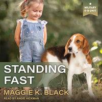 Standing Fast - Maggie K. Black