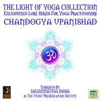 The Light Of Yoga Collection– Chandogya Upanishad - Unknown