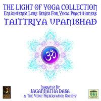 The Light Of Yoga Collection– Taittriya Upanishad - Unknown