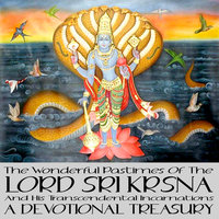 The Wonderful Pastimes Of The Lord Sri Krsna And His Transcendental Incarnations - Mangal Maharaj