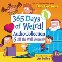 My Weird School Special: 365 Days of Weird! - Dan Gutman