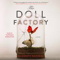 The Doll Factory - Elizabeth Macneal